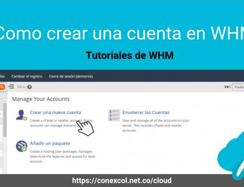Como crear una cuenta en WHM
